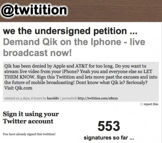 Sign the twitition to get Qik into the App Store